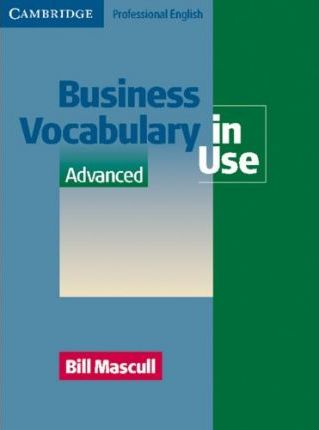 Business Vocabulary in Use. Advanced