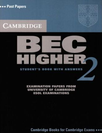 Cambridge BEC Higher 2. Students Book with answers
