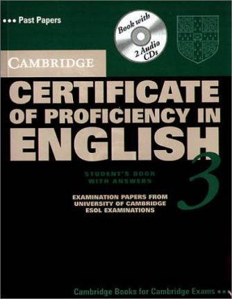 Cambridge Certificate of Proficiency English 3. Student's book with answers + 2 Audio CDs