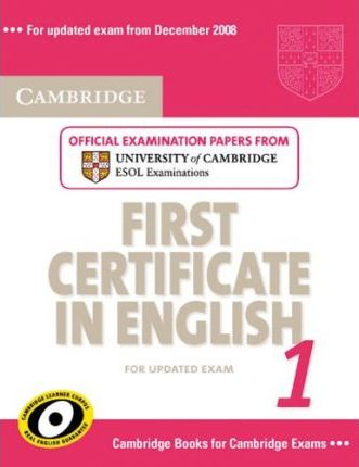 Cambridge First Certificate in English 1. Student's Book