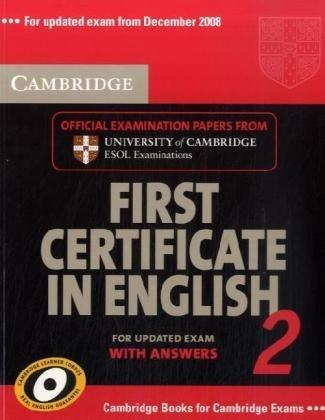 Cambridge First Certificate in English 2. Student's Book with answers