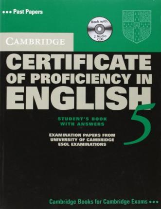 Cambridge Certificate of Proficiency in English 5. Self Study Pack (Student's Book with answers, 2 Audio-CDs)