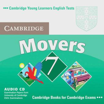 Cambridge Young Learners English Tests. Examination papers from the University of Cambridge Local Examinations Syndicate. Cambridge Movers 7.  Audio-CD