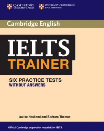 IELTS Trainer. Practice Tests without answers