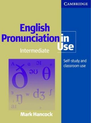 English Pronunciation in Use. Intermediate. Book with answers
