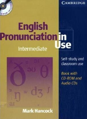 English Pronunciation in Use. Intermediate. CD-ROM, Book and 4 Audio-CDs