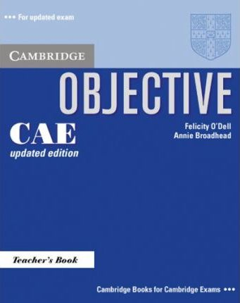 Objective CAE Updated Edition. Teacher's Book