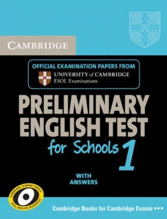 Cambridge PET for Schools 1. Student's Book with answers