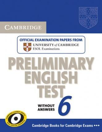 Cambridge Preliminary English Test 6 / Student's Book without answers