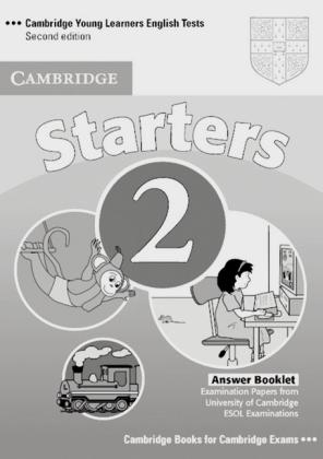 Cambridge Young Learners English Tests. Starters 2