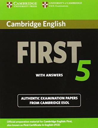 Cambridge First Certificate in English 5. Student's Book with answers