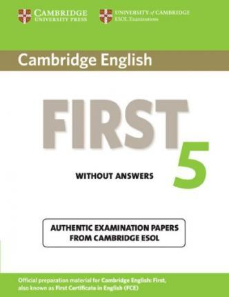 Cambridge First Certificate in English 5. Student's Book without answers