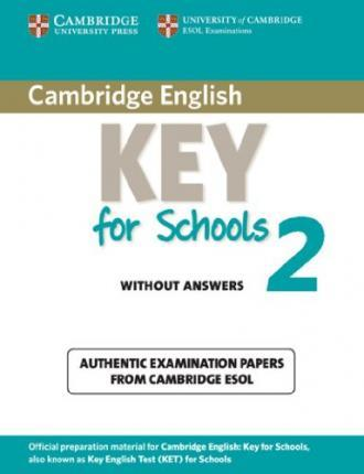 Cambridge Key English Test for Schools 2. Student's Book without answers