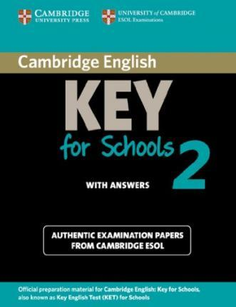 Cambridge Key English Test for Schools 2. Student's Book with answers