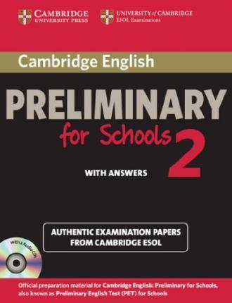 Cambridge Preliminary English Test for Schools 2. Student's Book Pack (Student's Book with 2 Audio CDs)