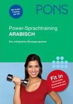 PONS Power-Sprachtraining Arabisch. Buch mit Audio-CD