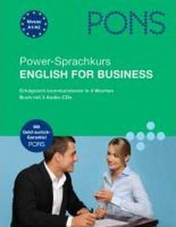 PONS Power-Sprachkurs English for Business. Mit 3 Audio-CDs und Pocket Trainer