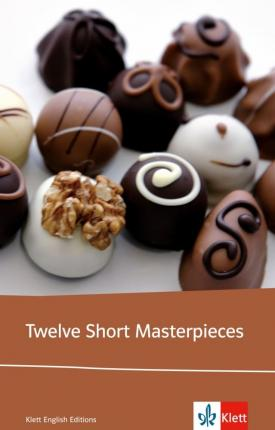Twelve Short Masterpieces