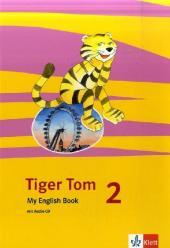 Tiger Tom ab Klasse 1. Activity Book 2. Schuljahr. Nordrhein-Westfalen und Hamburg