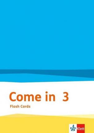 Come in. Flashcards 3. Schuljahr