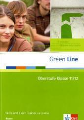 Green Line Oberstufe. Klasse 11/12 (G8), Klasse 12/13 (G9). Skills and Exam Trainer mit CD-ROM. Bayern