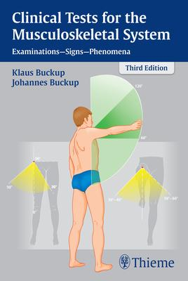 Clinical Tests for the Musculoskeletal System - Johannes Buckup