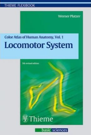 Color Atlas and Textbook of Human Anatomy: Locomotor System Vol 1 ...