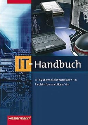 IT-Handbuch für Systemelektroniker/-in, Fachinformatiker/-in