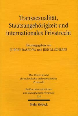 Transsexualitat, Staatsangehorigkeit Und Internationales Privatrecht