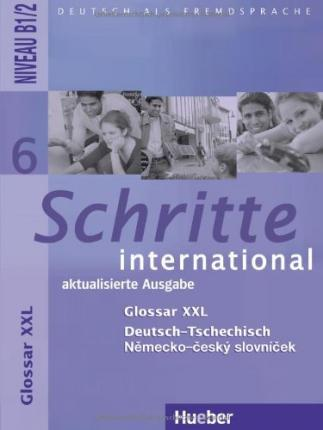 Schritte international 6. Niveau B1/2 / Glossar XXL Deutsch-Tschechisch