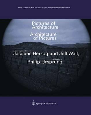 Pictures of Architecture - Architecture of Pictures
