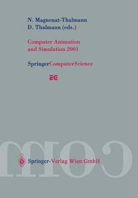 Computer Animation and Simulation 2001: Proceedings of the Eurographics Workshop in Manchester, UK, September 2-3, 2001