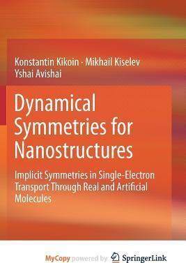 Dynamical Symmetries for Nanostructures