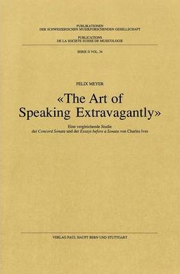 The Art of Speaking Extravagantly