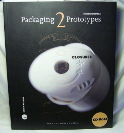 Packaging 2 Prototypes - Closures. Design Fundamentals. (With CD-ROM).
