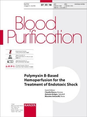Polymyxin B-Based Hemoperfusion for the Treatment of Endotoxic Shock  Supplement Issue Blood Purification 2014, Vol. 37, Suppl. 1