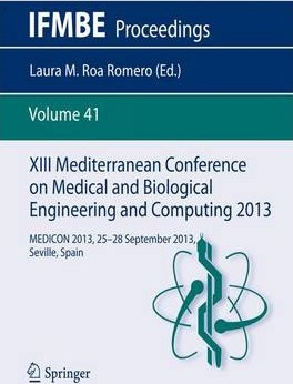 XIII Mediterranean Conference on Medical and Biological Engineering and Computing 2013: MEDICON 2013, 25-28 September 2013, Seville, Spain