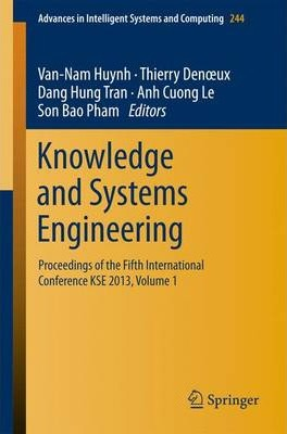 Knowledge and Systems Engineering: Volume 1