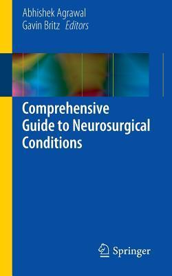 Comprehensive Guide to Neurosurgical Conditions