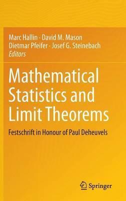 Mathematical Statistics and Limit Theorems  Festschrift in Honour of Paul Deheuvels