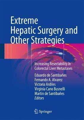 Extreme Hepatic Surgery and Other Strategies