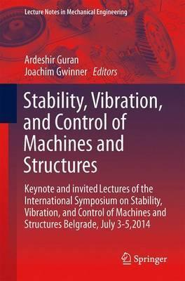 Stability, Vibration, and Control of Machines and Structures