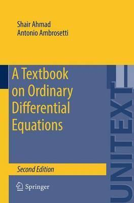 A textbook on ordinary differential equations antonio ambrosetti a textbook on ordinary differential equations antonio ambrosetti 9783319164076 fandeluxe Images
