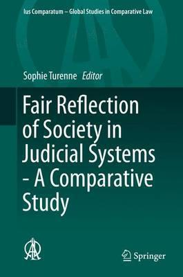 Fair Reflection of Society in Judicial Systems - A Comparative Study
