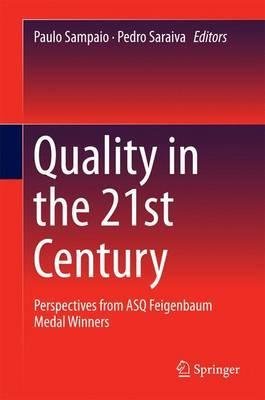 Quality in the 21st Century