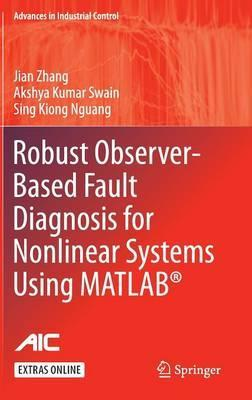 Robust Observer-Based Fault Diagnosis for Nonlinear Systems Using
