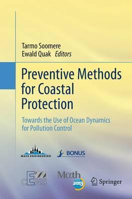 Preventive Methods for Coastal Protection : Towards the Use of Ocean Dynamics for Pollution Control