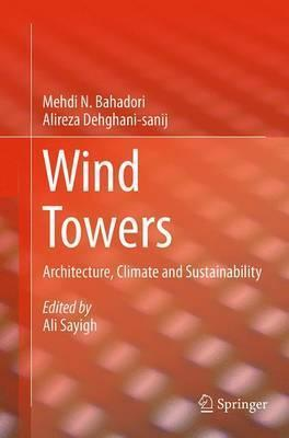 Wind Towers: Architecture, Climate and Sustainability
