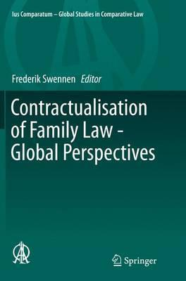 Contractualisation of Family Law - Global Perspectives