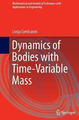 Dynamics of Bodies with Time-Variable Mass